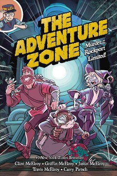 The Adventure Zone : murder on the Rockport Limited!