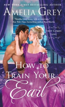 How to train your earl by Grey, Amelia