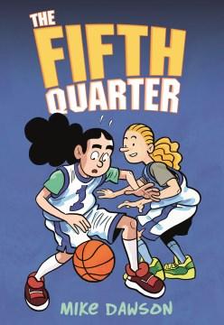 The fifth quarter.   1
