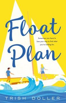Float plan by Doller, Trish