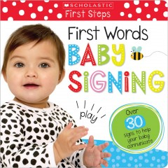 First words : baby signing.