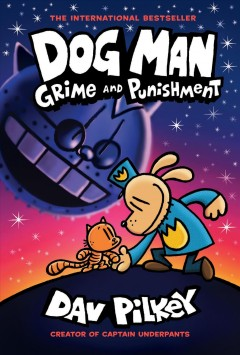 Dog Man : grime and punishment