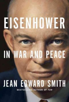 Eisenhower : in war and peace