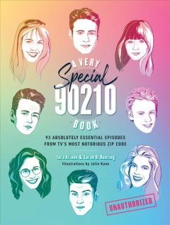 A Very Special 90210 Book: 93 Absolutely Essential Episodes from Tv