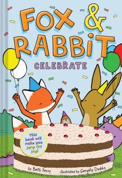 Fox & Rabbit.  Celebrate  3,