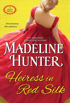Heiress in red silk by Hunter, Madeline.