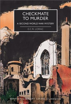 Checkmate to murder by Lorac, E. C. R.