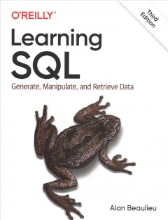 Learning SQL : generate, manipulate, and retrieve data