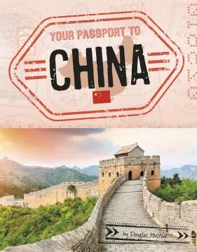 Your passport to China