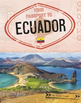 Your passport to Ecuador