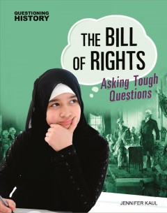 The Bill of Rights : asking tough questions