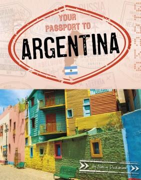 Your passport to Argentina