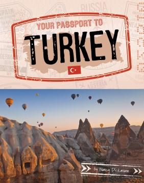Your passport to Turkey