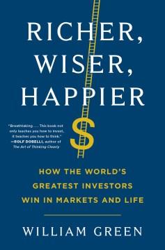 Richer, wiser, happier : how the world