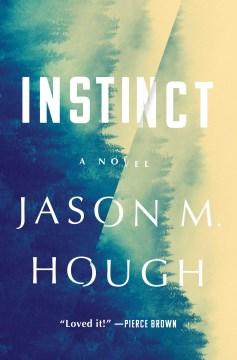 Instinct : a novel