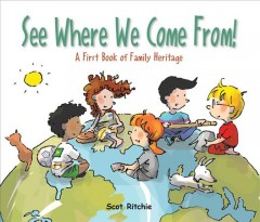 See where we come from! : a first book of family heritage