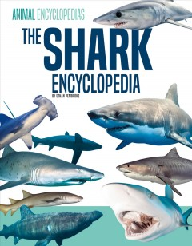 The shark encyclopedia for kids