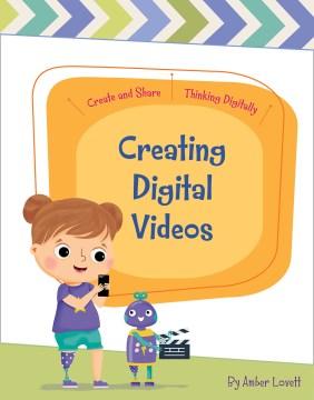 Creating digital videos