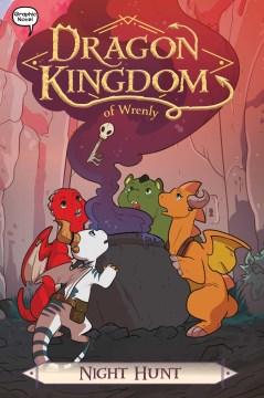 Dragon kingdom of Wrenly.  Night hunt  3,