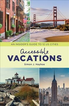 Accessible Vacations: An Insider