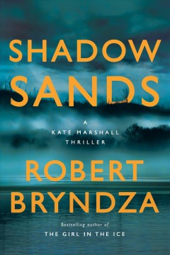 Shadow sands : a Kate Marshall thriller