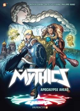 The mythics.  Apocalypse ahead  3,