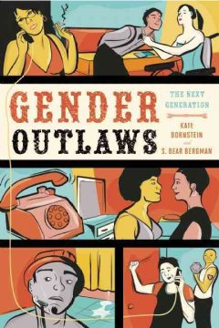 Gender outlaws : the next generation by