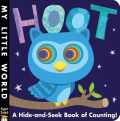 Hoot : a hide-and-seek book of counting!