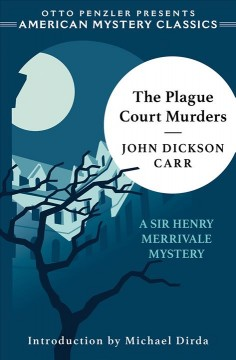 The plague court murders : a Sir Henry Merrivale mystery