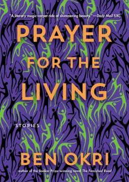 Prayer for the living : stories