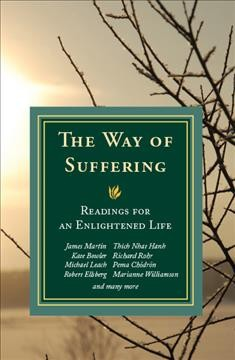 Way of Suffering: Readings for an Enlightened Life
