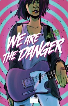 We are the danger.   1