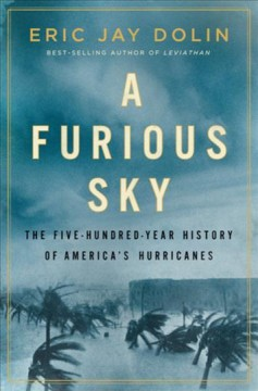 A furious sky : the five-hundred-year history of America
