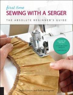 First time sewing with a serger : the absolute beginner
