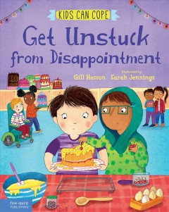 Get Unstuck from Disappointment