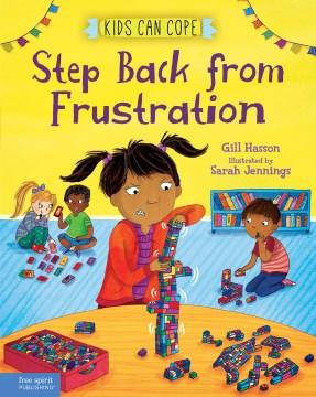 Step Back from Frustration