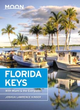 Florida Keys : including Miami & the Everglades