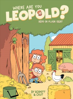 Where Are You Leopold? 2, 2: Hero in Plain Sight