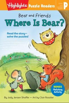 Bear and friends : Where is Bear?