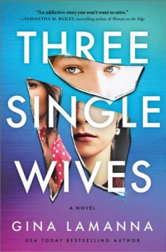 Three single wives : a novel