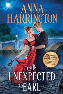 An unexpected Earl by Harrington, Anna  (Romance fiction writer)
