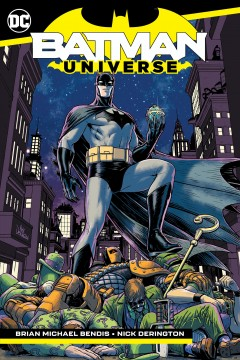Batman.  Universe