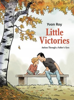 Little Victories: Autism Through a Father
