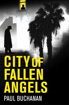 City of fallen angels by Buchanan, Paul