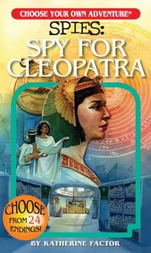 Spies.  Spy for Cleopatra