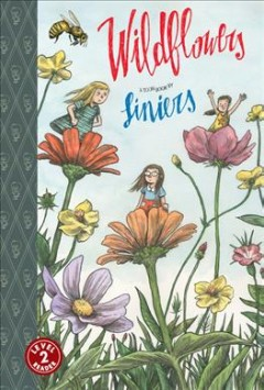 Wildflowers : a Toon book