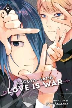 Kaguya-sama : love is war.  9