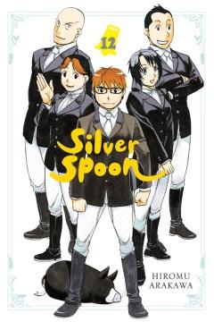 Silver spoon.   Vol. 12