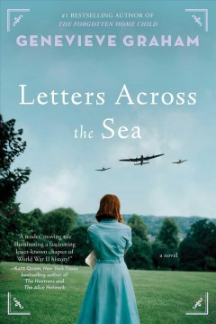 Letters across the sea : a novel by Graham, Genevieve