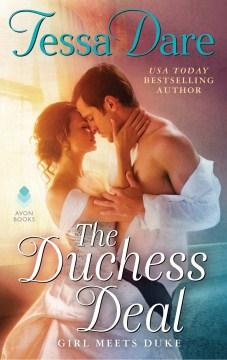 The duchess deal : girl meets duke series, book 1